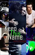 Keep This Name || ls by larryscrets