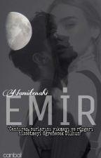 EMİR (İmkansız Ötesi...seri 1) by canball02