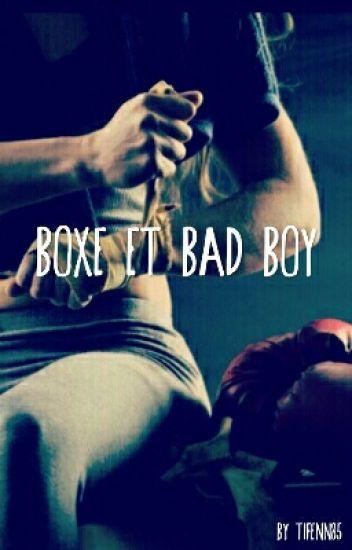 Boxe et Bad Boy