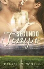 Segundo Tempo by RafaellyMonike