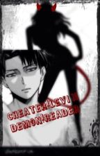 Cheater!levi x demon!reader by sangoloove