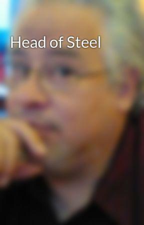 Head of Steel by JamieDodge