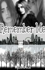 Remember Me... by MyLifeAsMelol