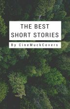 The Best Short Stories by Cinemuck