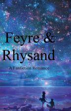 Feyre/Rhys/Tam Fanficfion ACoTaR by maevegg