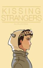 Kissing Strangers | Dan x Reader by Narxii