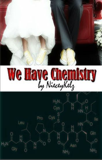 We Have Chemistry ( A Student/Teacher Relationship)