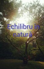 Echilibru în natură by theodornicolas