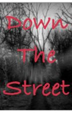 Down the Street by alycat57