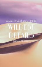 Wildest Dreams • Camren by cabellodrugs