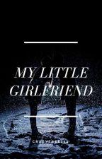 my little girlfriend by crazytree124
