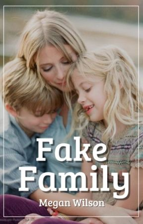 Fake Family by Megzcat