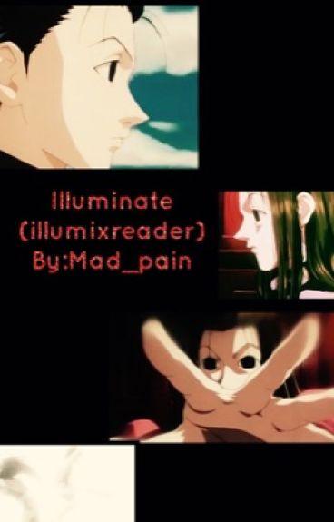 Illuminate(illumi x reader)