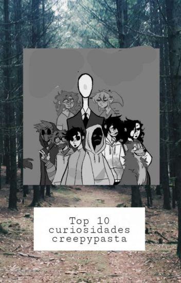 Top 10 curiosidades de creepypastas