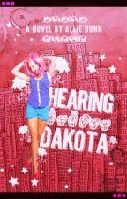Hearing Dakota by xLovEtoLivEx