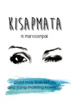 Kisapmata by fourteenth-of-may