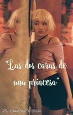 """""""LAS DOS CARAS DE UNA PRINCESA""""  by galletadfresa"""