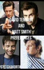 David Tennant and Matt Smith preferances by StefChakorta11