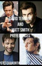 David Tennant and Matt Smith preferances by StefChakorta11