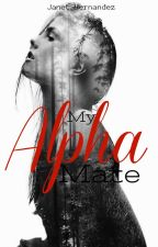 My Alpha Mate  (The Silver Line Wolf Book 4) by BellaDemont
