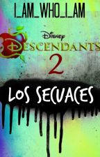 Descendientes 2: Los secuaces |Terminada|-Editando- by I_AM_WHO-I-AM