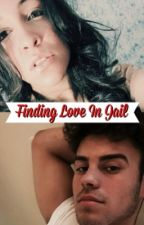 Finding Love In Jail by christyxovo