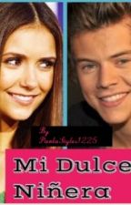 Mi dulce niñera ( Harry Styles y Nina dobrev) by PaolaStyles1225