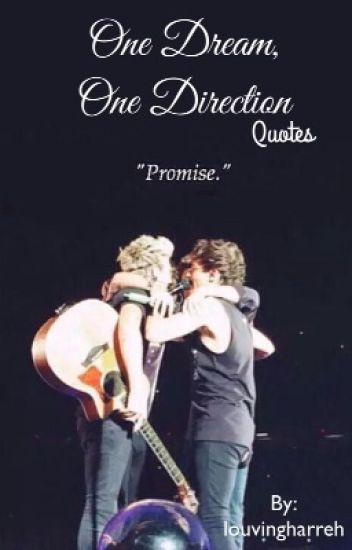 One Dream, One Direction (quotes) - louvingharreh💫 - Wattpad