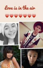 Love Is In The Air (Kenneth San Jose Bailey Sok Tati Mcquay Gabe de Guzman fanfic) by Nic_FF