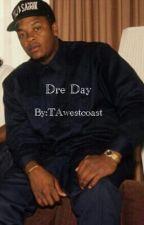 Dre Day by TAwestcoast