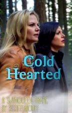 Cold Hearted (a SwanQueen fanfiction) by scottlabouff