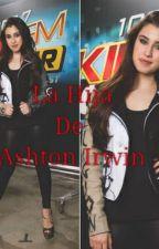 La Hija De Ashton Irwin by Miineervaa27
