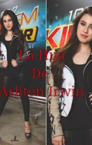 La Hija De Ashton Irwin