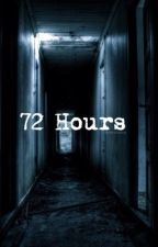 72 Hours - 5SOS Horror Fan Fic by maIumxidiots