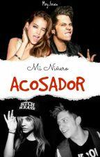 Mi Niñero Acosador ||elrubius|| °°Terminada°° #PremiosElRubius2016 by mxryhs-