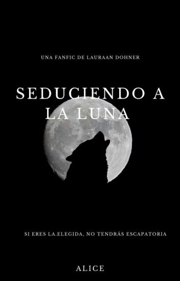 Seduciendo a la Luna ©