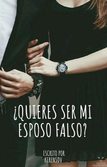 ¿Quieres ser mi esposo falso?