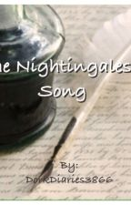 The Nightingale's Song by DorkDiaries3866