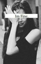 I'm Fine (under reconstruction) by moondance_358