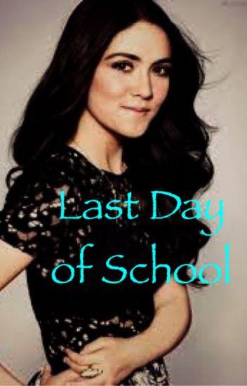 The Last Day Of School (GROWN UPS 2//BRADEN HIGGINS)