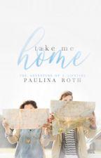 Take Me Home   ✔ by blissom