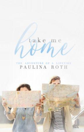 Take Me Home | ✔ by blissom
