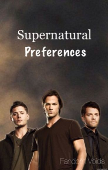 Supernatural Preferences
