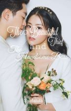 The Beautiful Thief and The Handsome Boss by syafalula