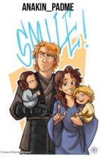 Smile (A Anakin and Padmé love filled Story) by Anakin_Padme