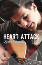 Heart Attack-Louis FanFic (On Hold For A Long Time) by imhiscarrotprincess