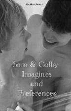 Sam and Colby Imagines/Preferences by Meg_Russ1