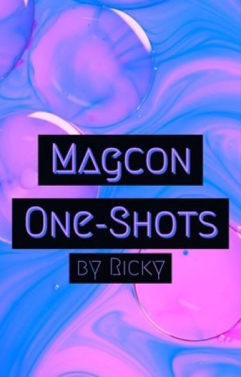 Magcon One-Shoots
