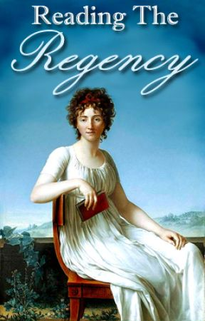 Reading the Regency by flights_of_fantasy