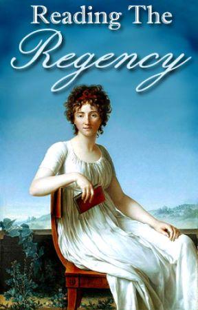 Reading the Regency by flights_of_fantasy